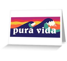 Pura vida Greeting Card