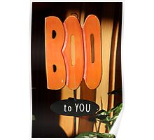 Boo To You Poster