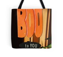 Boo To You Tote Bag