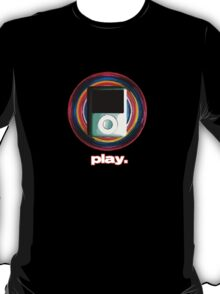 just press play T-Shirt