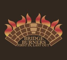 Bridgeburners first in last out with a burning bridge by jazzydevil