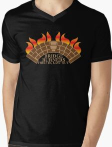 Bridgeburners first in last out with a burning bridge Mens V-Neck T-Shirt