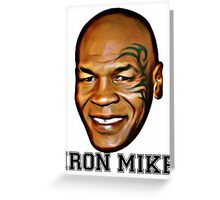 MIKE TYSON (iron mike) Greeting Card