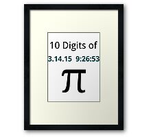 10 Digits of Pi - White Geek T-Shirt for Pi Day 2015  Framed Print