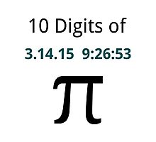 10 Digits of Pi - White Geek T-Shirt for Pi Day 2015  Photographic Print