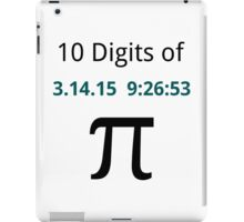 10 Digits of Pi - White Geek T-Shirt for Pi Day 2015  iPad Case/Skin