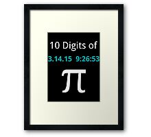 10 Digits of Pi - Black Geek T-Shirt for Pi Day 2015  Framed Print