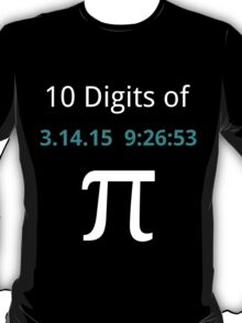 10 Digits of Pi - Black Geek T-Shirt for Pi Day 2015  T-Shirt
