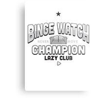 Lazy Club - Binge Watch Champion Metal Print