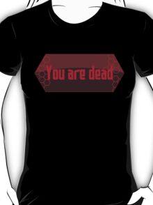 Sword Art Online - You are dead T-Shirt