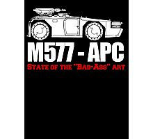 M577-APC State of the Bad Ass Art Photographic Print