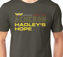 LV426 - Acheron Hadleys Hope Unisex T-Shirt