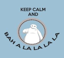 Keep calm and bah a la la la la by Aoko