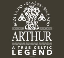 Excellent 'Arthur, A True Celtic Legend' Last Name TShirt, Accessories and Gifts by Albany Retro