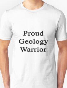 Proud Geology Warrior  T-Shirt