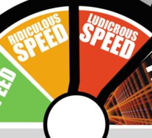 Go Straight to Ludicrous Speed, but not to Plaid! Sticker
