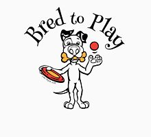 Bred To Play Unisex T-Shirt