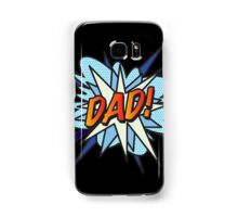 Comic Book DAD! Samsung Galaxy Case/Skin