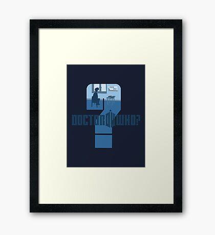 Dr Who? Framed Print