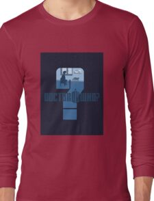 Dr Who? Long Sleeve T-Shirt