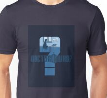 Dr Who? Unisex T-Shirt