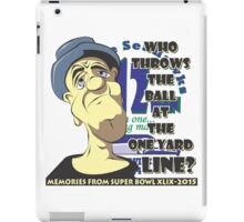 Who Throws The Ball At The One Yard Line? - #2 iPad Case/Skin