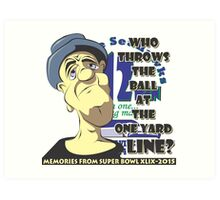 Who Throws The Ball At The One Yard Line? - #2 Art Print