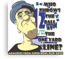 Who Throws The Ball At The One Yard Line? - #2 Canvas Print