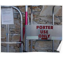 Porter Use Only Poster