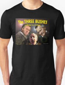 "The Three Bushes in ""Three is a Crowd"" T-Shirt"