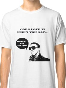 Cops are Fun Classic T-Shirt