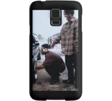 Menace 2 Society Ignorant. Samsung Galaxy Case/Skin