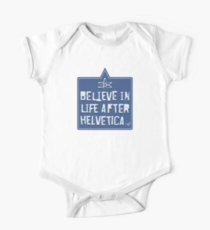 Helvetica Believer by Tai's Tees One Piece - Short Sleeve