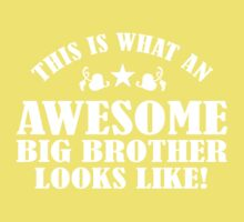 This Is What An Awesome Big Brother Looks Like Kids Tee