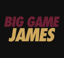BIG GAME JAMES  by skillsthrills
