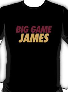 BIG GAME JAMES  T-Shirt
