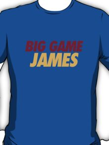 BIG GAME JAMES  T-Shirt