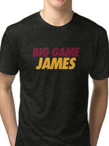 BIG GAME JAMES  Tri-blend T-Shirt
