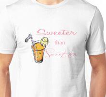 Sweeter than sweet tea Unisex T-Shirt
