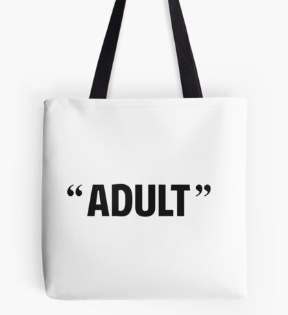 So Called Adult Quotation Marks Tote Bag
