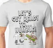 It's Pi Day Let's Get Ready to Humble Unisex T-Shirt