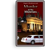Murder at the Museum Canvas Print