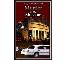 Murder at the Museum Photographic Print