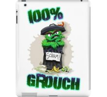 Don't Be A Grouch iPad Case/Skin