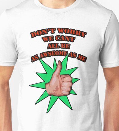 Dont worry Unisex T-Shirt
