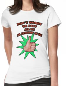 Dont worry Womens Fitted T-Shirt