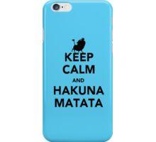 Keep Calm and Hakuna Matata new  iPhone Case/Skin