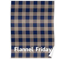 Flannel Friday Poster