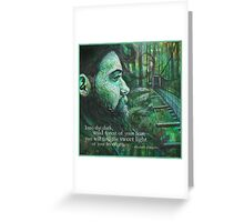 Into the dark, wild forest of your fear. Greeting Card