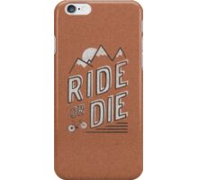Ride or Die iPhone Case/Skin
